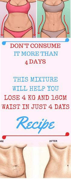 Don't Consume It More Than 4 Days: This Mixture Will Help You Lose 4 kg And 16 cm Waist In Just 4 Days – Recipe - Healthy Life and Fitness Start Losing Weight, Want To Lose Weight, Loose Weight, Body Weight, Weight Gain, Weight Loss Drinks, Weight Loss Tips, Get Healthy, Healthy Life