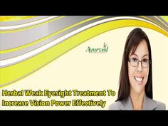 Dear friend, in this video we are going to discuss about the herbal weak eyesight treatment. Nowadays, due to genetics and many other reasons, some people face weak eyesight problem and they can get relief with herbal remedy like I-Lite capsules.  You can find more about the herbal weak eyesight treatment at http://www.ayurvedresearch.com/natural-eye-supplements.htm