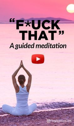 I've been sharing this with everyone! So funny! F*ck That: A Guided Meditation (Profanity)