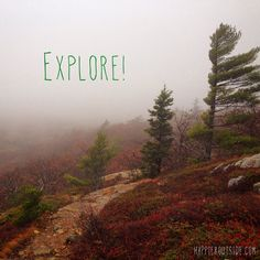 Explore! #happieroutside