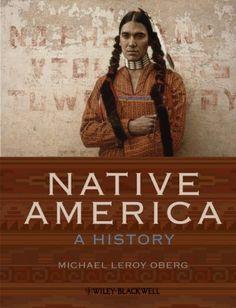 Native America: A History by Michael Leroy Oberg http://www.amazon.com/dp/1405160578/ref=cm_sw_r_pi_dp_bTG4wb12G6XX2
