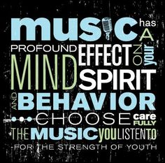The music we listen to has a big impact on our thoughts and actions.