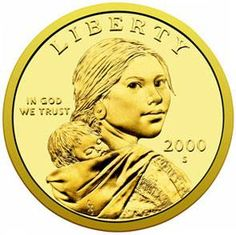 The Sacagawea dollar coin was introduced in 2000 to replace the Susan B. Anthony dollar, which (being Canadian, I didn't know) was often confused with the quarter because of its color and feel. The newer coin is a golden color with no ribbing along the