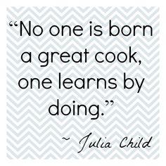Excellent Julia Child Quote