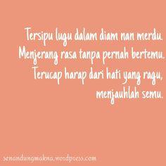 Menjauhlah semu #quotes #puisi #Indonesia