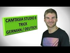 Camtasia Studio 8 Tutorial German Deutsch 21 Millionen Klicks Trick