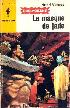 "Bob Morane ""Le Masque de Jade"" - Henri Vernes (Illustration Pierre Joubert)"