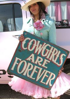 COWGIRLS ARE FOREVER Sign ... Junk GYpSy co.