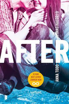 After 2 Je kan niet leven zonder hem - Anna Todd ( CHICKLIT ) De 4 dikke boeken van After heb ik als een trein uitgelezen. Heerlijk romantisch verhaal waarbij je helemaal verliefd raakt op Bad Boy Hardin.