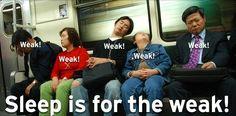 #SleepIsWeak #Jleb