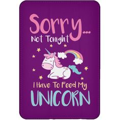 I Have To Feed My Unicorn IPad Mini Flip
