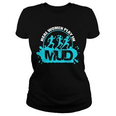 ALL WOMEN PLAY IN MUD T Shirts, Hoodies. Check price ==► https://www.sunfrog.com/Sports/ALL-WOMEN-PLAY-IN-MUD-Black-Ladies.html?41382