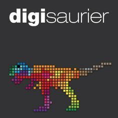 Die Digisaurier sind los