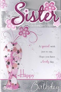 ... <b>sister</b> / <b>Happy</b> <b>Birthday</b> / <b>Happy</b> <b>birthday</b> <b>sister</b> / <b>Happy</b> <b>Birthday</b>
