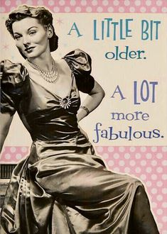 A Little Bit Older A Lot More Fabulous birthday happy birthday happy birthday wishes birthday quotes happy birthday quotes birthday quote funny happy birthday quotes happy birthday humor happy birthday quotes for friends Free Happy Birthday Cards, Birthday Wishes Funny, Happy Birthday Meme, Happy Birthday Messages, Happy Birthday Images, Happy Birthday Greetings, Humor Birthday, Happy Birthdays, Birthday Humorous