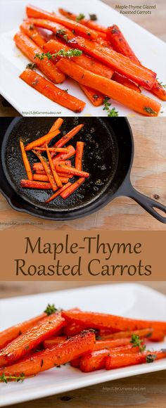 Maple-Thyme Roasted Carrots a great side dish! Pin now to save for later! You'll want this one!
