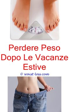 perdere peso dopo le vacanze estive