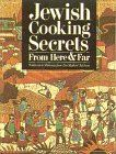 Jewish Cooking Secrets From Here  Far Traditions and Memories From Our Mothers Kitchens *** Click for Special Deals #KosherCookbooks