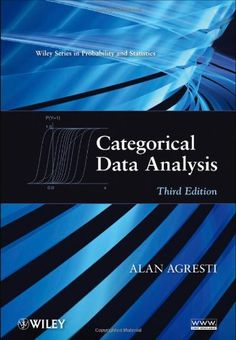 Categorical Data Analysis by Alan Agresti