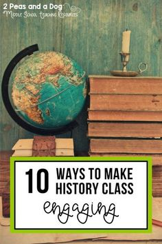 History class is much more than reading out of a textbook. Use these 10 tips to make your history lessons engaging and relevant to your students from 2 Peas and a Dog. #2peasandadog #historyclass #canadianhistory #history #lessonplans