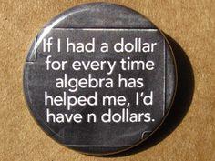 Algebra quote - Pinback button
