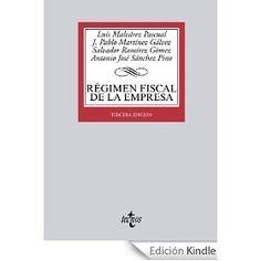 Régimen fiscal de la empresa / Luis Malvárez Pascual, 3ª ed.