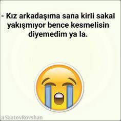 Kız arkadaşıma sana kirIi sakaI yakışmıyor bence kesmeIisin diyemedim ya Ia.  #Kız #arkadaşıma #sana #kirIi #sakaI #yakışmıyor #bence #kesmeIisin #diyemedim #ya #Ia #saatov_rovshan #saatovrovshan #komik #söz #komiksöz #espiri #espirilisözler #şaka #gulus #gülüş #gülmek