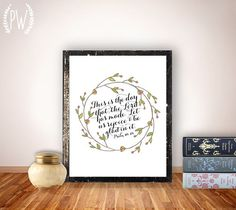 Bible Verse Art print, printable Scripture wall art decor, INSTANT DOWNLOAD nursery bible verse quote - this is the day Psalm 118:24 via Etsy