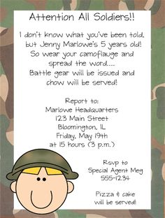 Army/Military Soldier Boy Birthday Party Invitations...  Or I could use a cadence! such a cute idea!