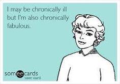Chronically ill...