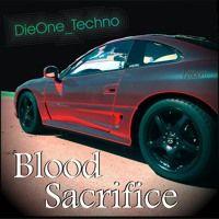 DieOne_Techno - Blood Sacrifice ( Dark electro techno remix) 128 bpm by DieOne_Techno on SoundCloud