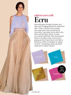 What to wear with...ecru.