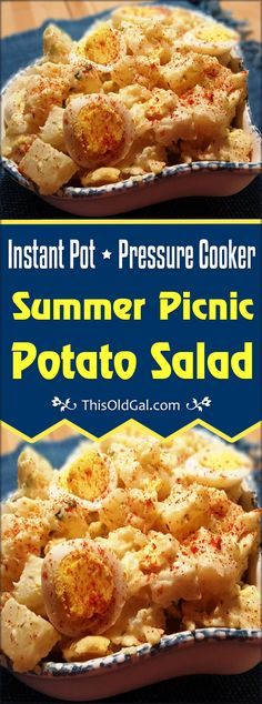 Pressure Cooker Summer Picnic Potato Salad is quick, easy and ready in less than 30 minutes. My secret ingredient makes this the best Potato Salad around. via @thisoldgalcooks