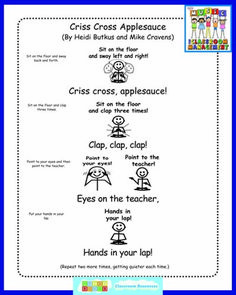 Criss Cross Applesauce Chant - great way to focus attention on large group learning