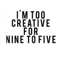 Yup! 13 years and counting as an #entrepreneur and I am loving every second. I've said for a long time I am unemployable here is why #toocreative - comment below how you unleash your creativity!
