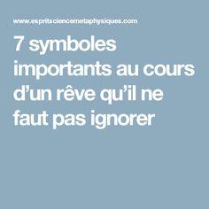 7 symboles importants au cours d'un rêve qu'il ne faut pas ignorer