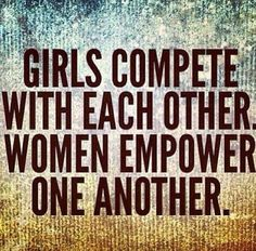 I wouldn't necessarily use the words girls and women; maybe immature and mature females? I know teenage girls who build each other up. Great Quotes, Quotes To Live By, Me Quotes, Motivational Quotes, Inspirational Quotes, Positive Quotes, Quotes Women, Positive People, Hater Quotes