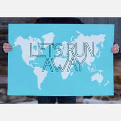 Let's Run Away print