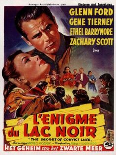 GENE TIERNEY - GLENN FORD - L'ENIGME DU LAC NOIR - (MICHAEL GORDON 1951)