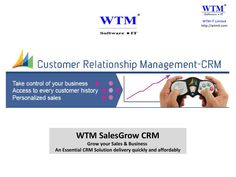 WTM CRM (Customer Relationship Management) Software Introduction and Demo  A Powerful Solutions for the sales professionals the WTM SalesGrow Customer Relationship Management rapid – deployment solution has Sales functionality to help you be well prepared for customer meetings, track Progress easily, and positively influence deal closure. The Software helps Managers assign the right reps to the right opportunities, so you team can close deals fast, collect cash quickly and make customers ...