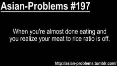 asian problems - I may only be half, but I totally identify Funny Asian Memes, Asian Jokes, Asian Humor, Asian Problems, Desi Problems, Girl Problems, Filipino Funny, Filipino Memes, Desi Quotes