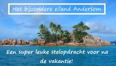 Stelopdracht Eiland Andersom Seychelles, Teacher Inspiration, Writing Prompts, Spelling, Back To School, Teaching, Outdoor, Teacher Stuff, Luxury Travel