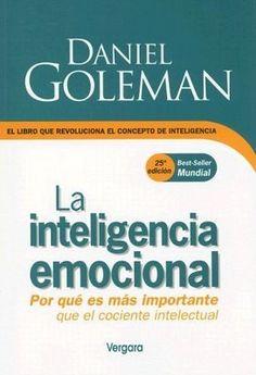 Teoria de lo que se necesita para llegar al exito en su gran parte, la inteligencia emocional
