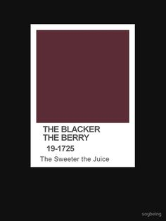 PANTONE The Blacker the Berry by soybeing
