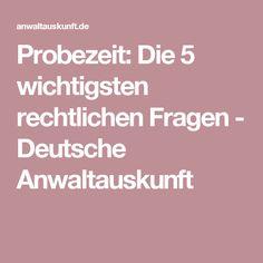 Probezeit: Die 5 wichtigsten rechtlichen Fragen - Deutsche Anwaltauskunft