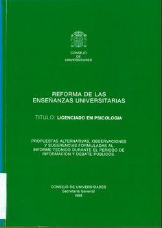 Reforma de las enseñanzas universitarias : título, licenciado en Psicología