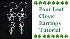 How to Make Shamrock Clover Leaf Earrings for St. Patricks - Wire Wrappe...