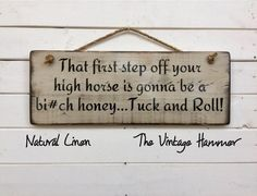 High Horse Sign now available in 16 color choices and your choice of hanger style!  Indoor/Outdoor sealed and UV Protected!  All hand painted on solid wood.