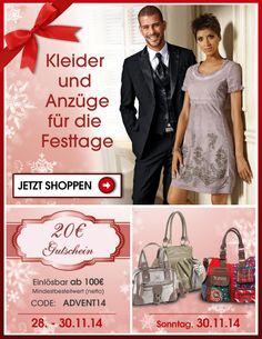 Kleider und Anzüge für die Festtage. Obendrauf gibt es von uns einen 20 Euro Gutschein zum 1. Advent in 2014