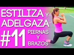 Estiliza y Adelgaza Tus Piernas y Brazos Con La Rutina #11 del Reto Quemando Y Gozando - YouTube